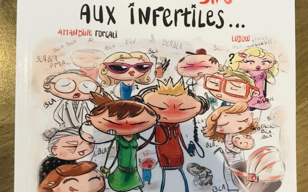 Livre «1001 Choses à ne pas dire aux Infertiles»